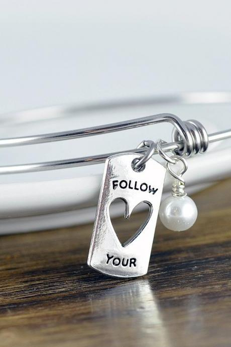 Follow Your Heart Bracelet - Follow Your Heart Bracelet - Graduation Gift - Inspirational Gift - Personalized Jewelry - Engraved Bracelet