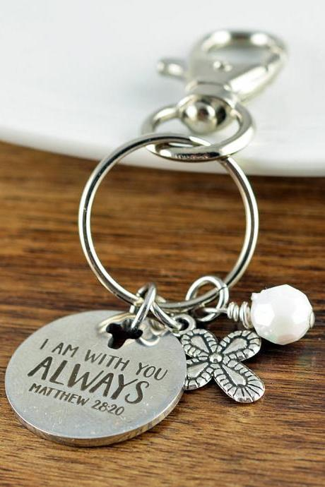 I Am With You Always Keychain - Personalized Keychain - Christian Gifts - Matthew 28:20 - Religious Gifts - Scripture Jewelry