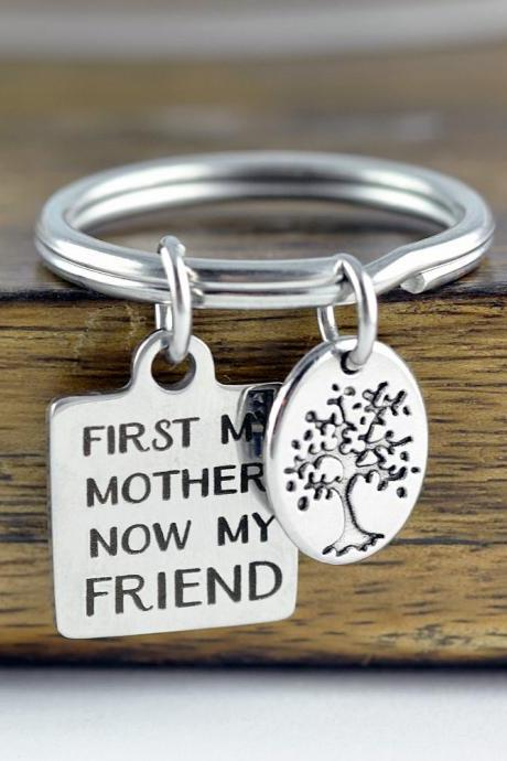 First My Mother Now My Friend Keychain, Personalized Keychain, Engraved Keychain, Mothers Keychain, Gift for Mom, Mothers Day Present